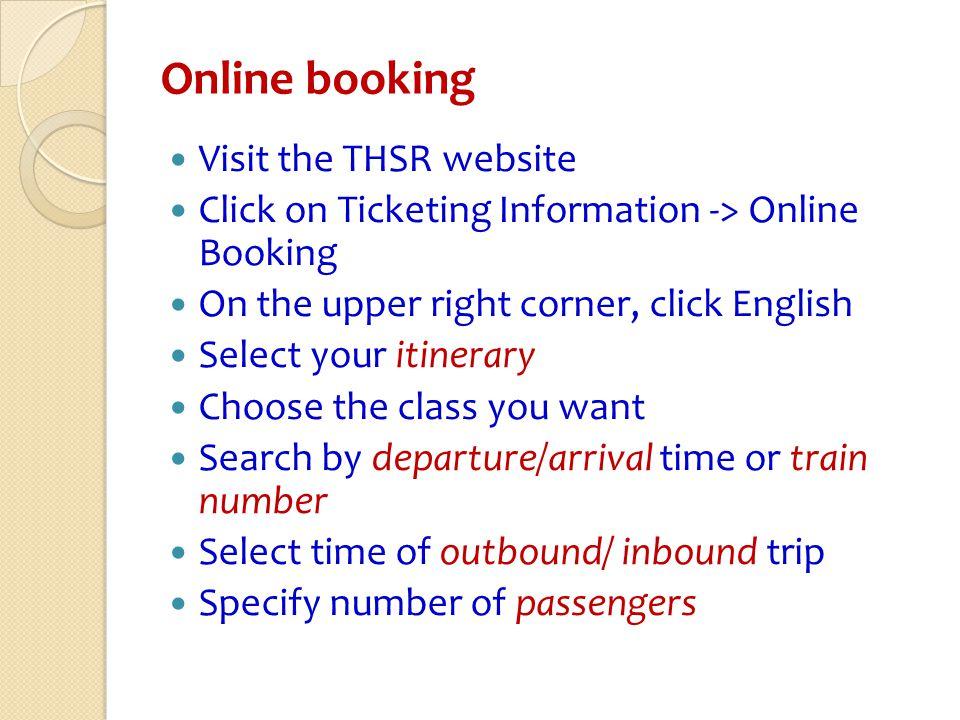 Online booking Visit the THSR website