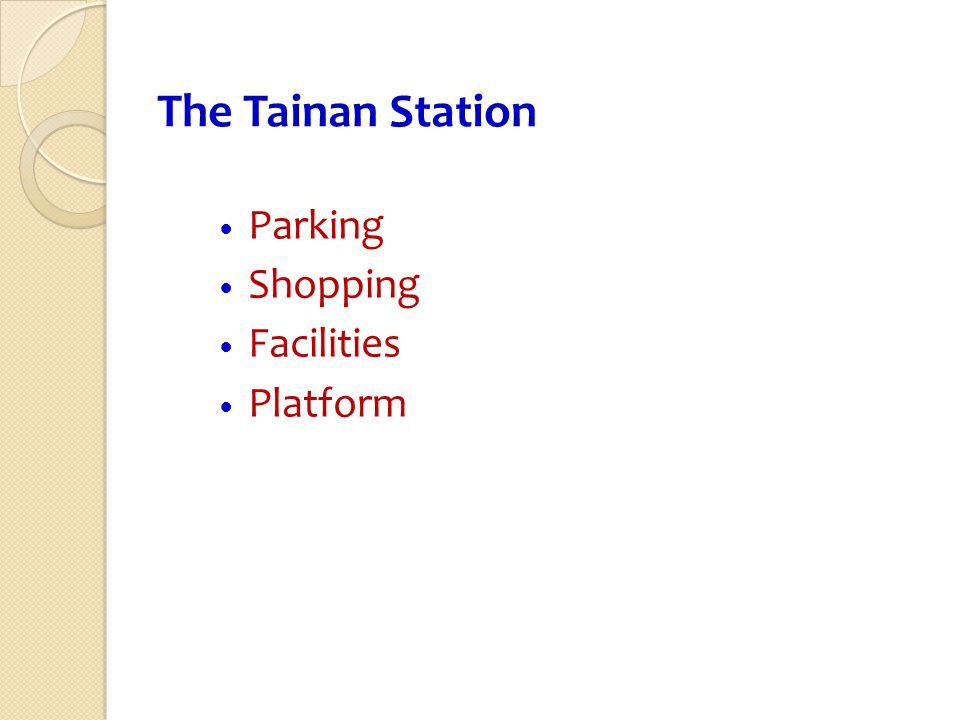 The Tainan Station Parking Shopping Facilities Platform