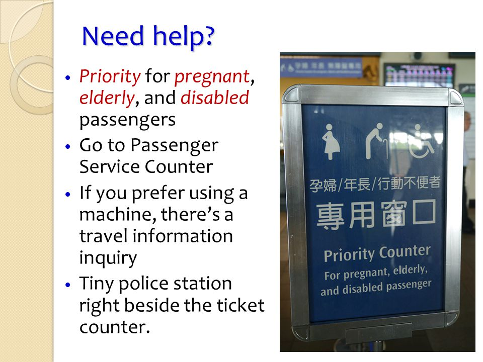 Need help Priority for pregnant, elderly, and disabled passengers