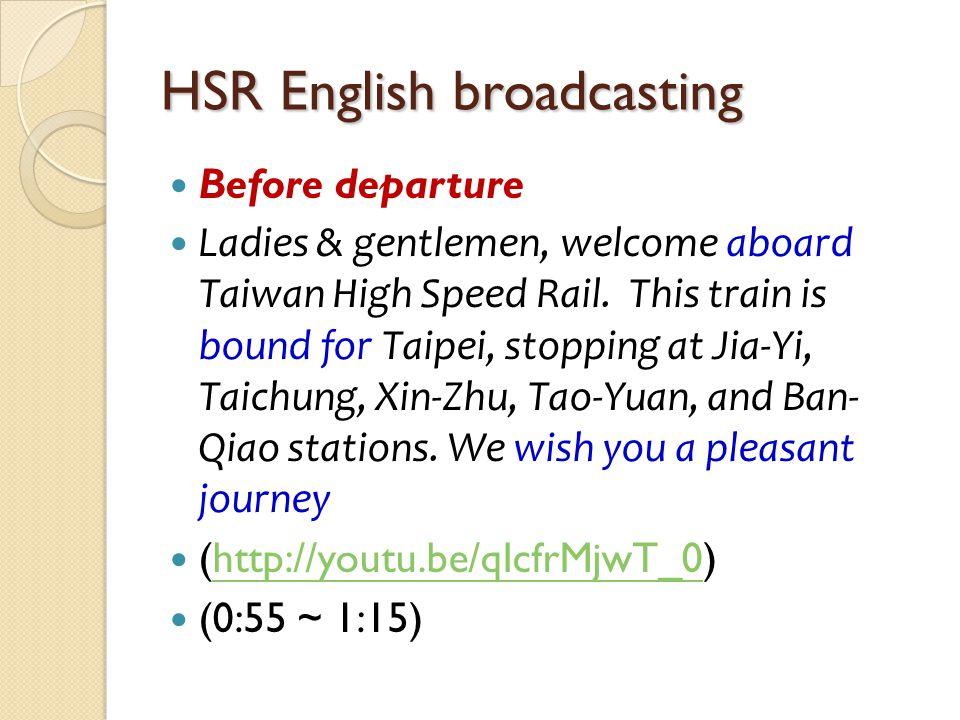 HSR English broadcasting
