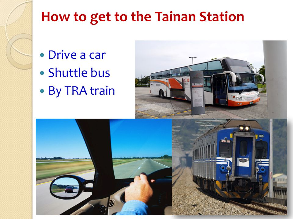 How to get to the Tainan Station