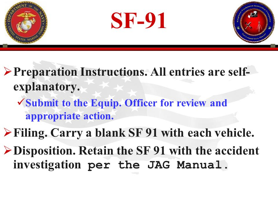 SF-91 Preparation Instructions. All entries are self-explanatory.