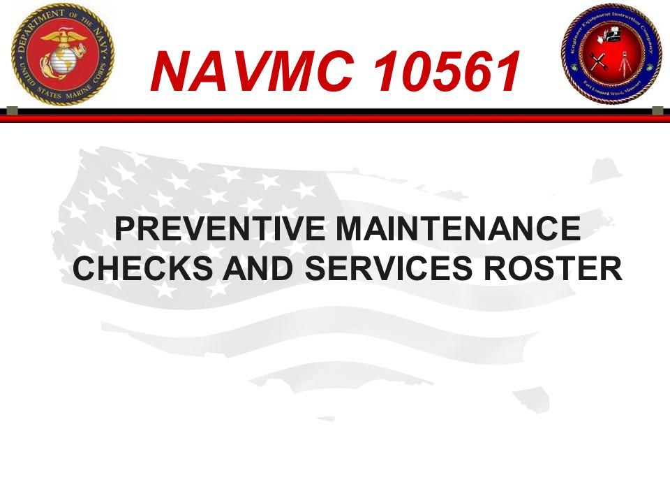 PREVENTIVE MAINTENANCE CHECKS AND SERVICES ROSTER