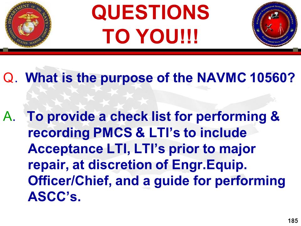 QUESTIONS TO YOU!!! . What is the purpose of the NAVMC 10560