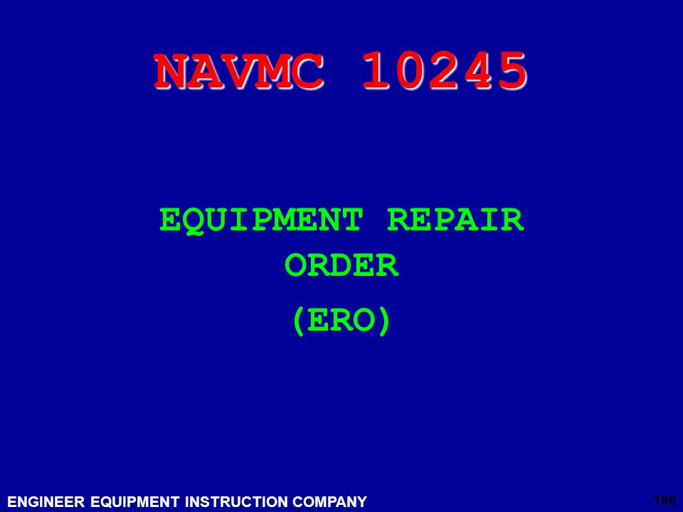 EQUIPMENT REPAIR ORDER (ERO)