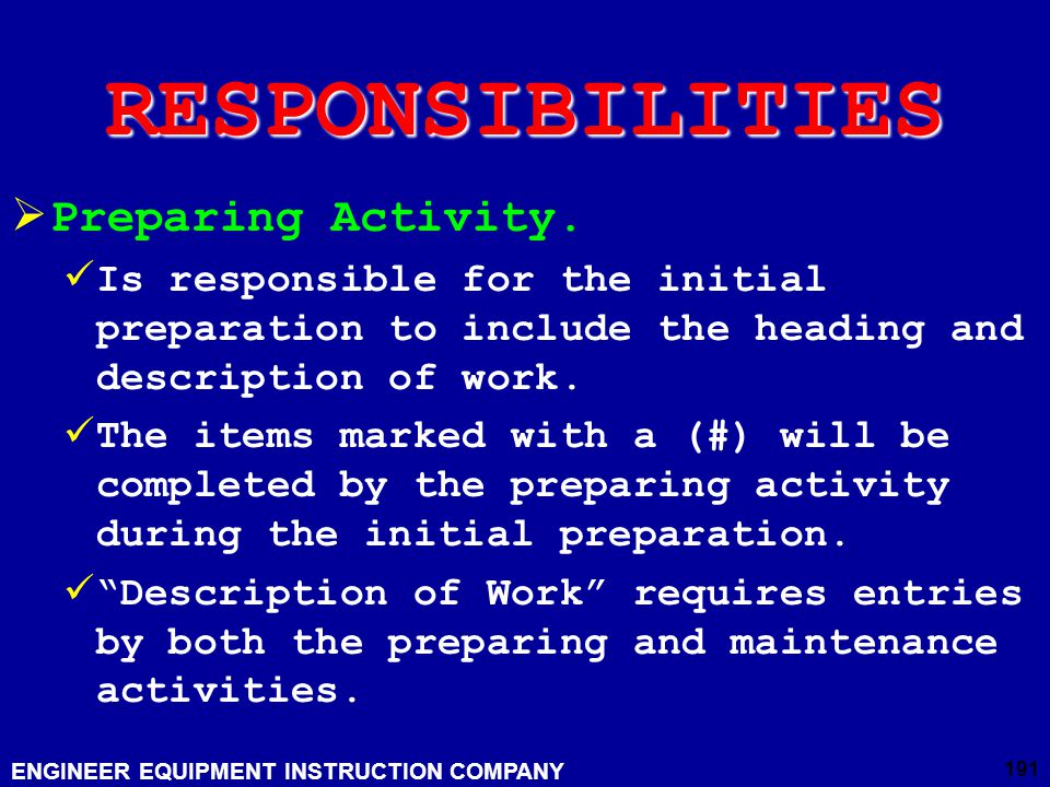 RESPONSIBILITIES Preparing Activity.