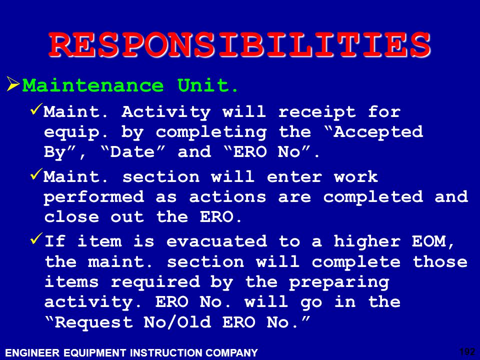 RESPONSIBILITIES Maintenance Unit.