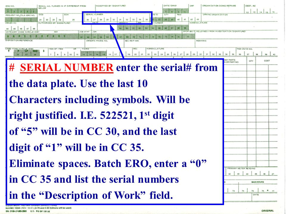 # SERIAL NUMBER enter the serial# from
