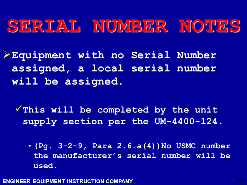 SERIAL NUMBER NOTES Equipment with no Serial Number assigned, a local serial number will be assigned.