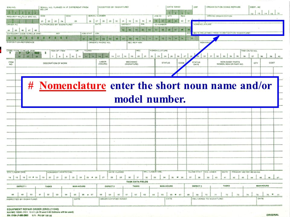 # Nomenclature enter the short noun name and/or model number.