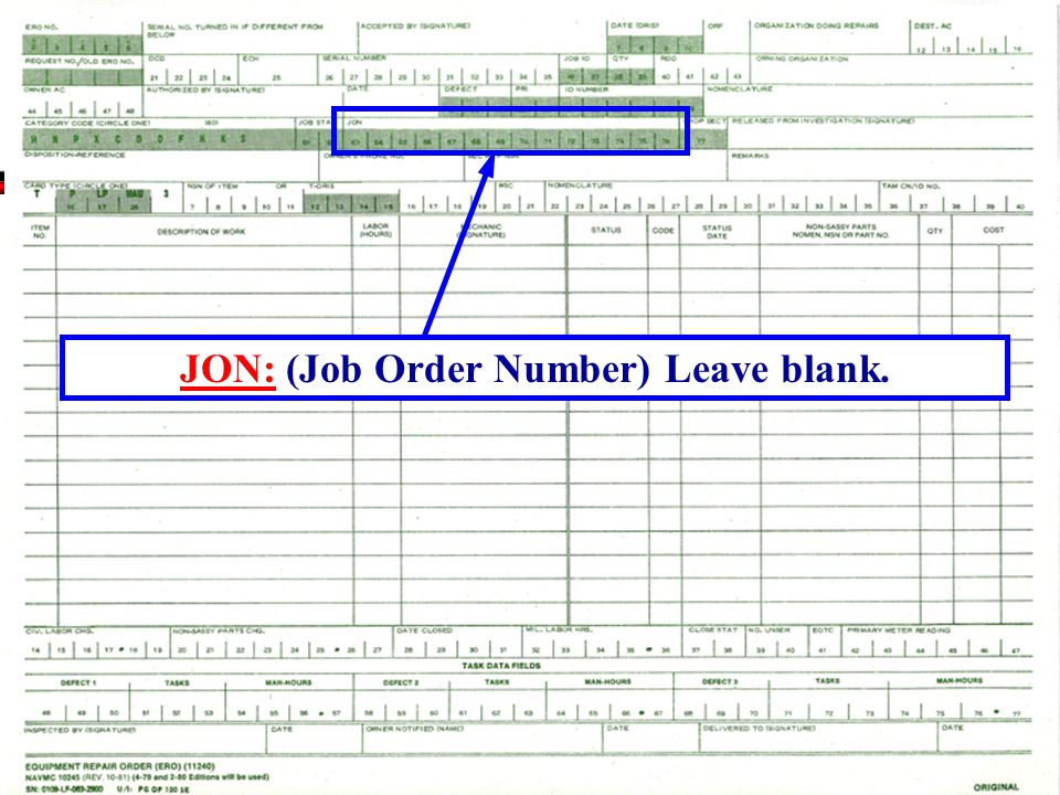 JON: (Job Order Number) Leave blank.