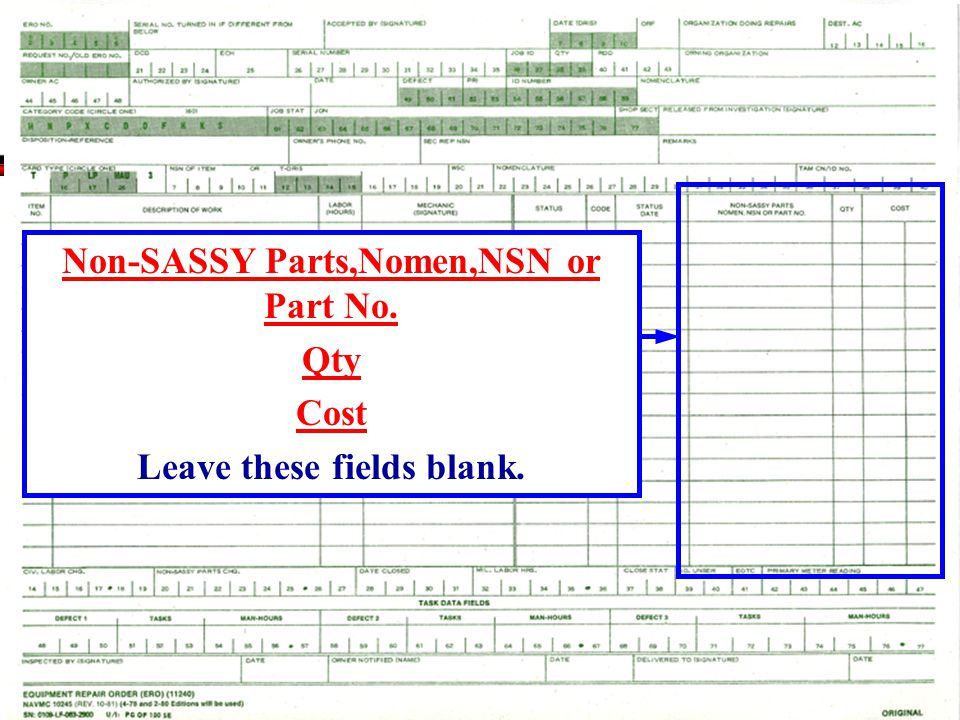 Non-SASSY Parts,Nomen,NSN or Part No. Leave these fields blank.