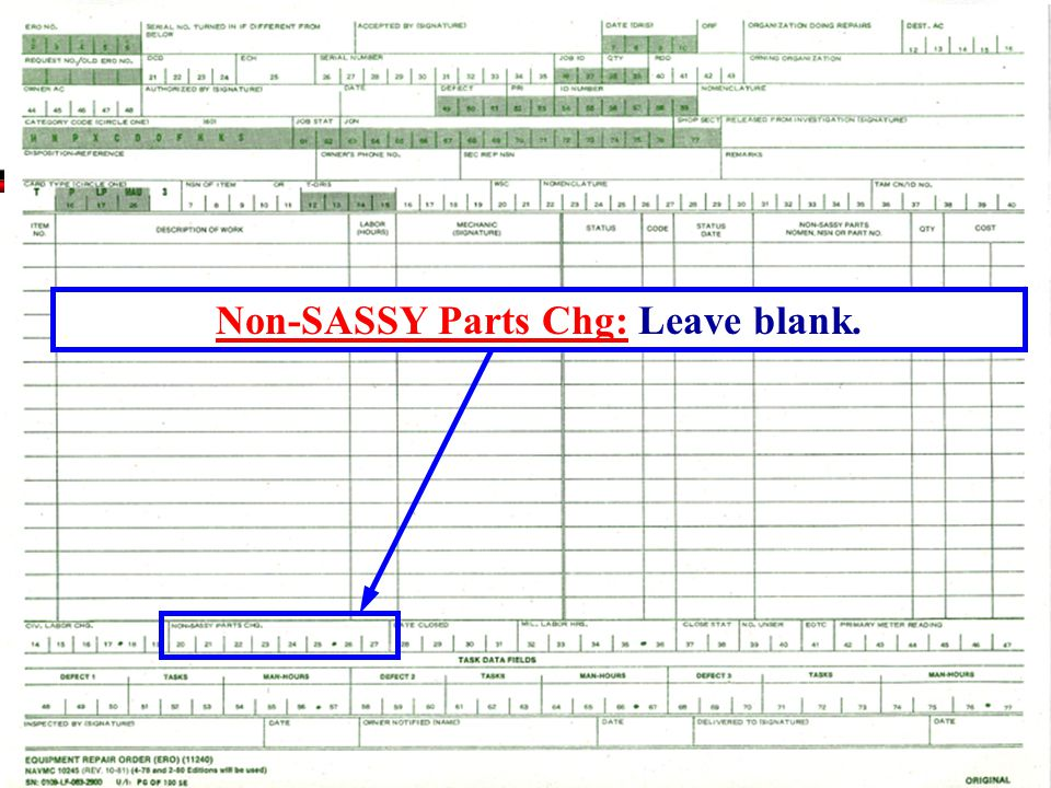 Non-SASSY Parts Chg: Leave blank.