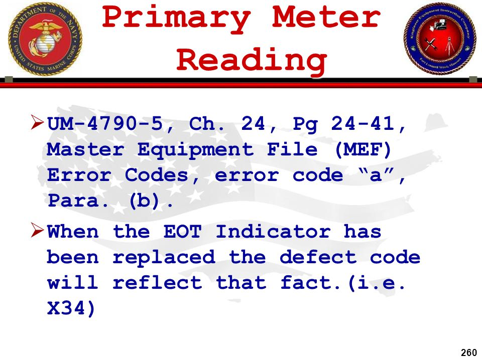 Primary Meter Reading UM-4790-5, Ch. 24, Pg 24-41, Master Equipment File (MEF) Error Codes, error code a , Para. (b).