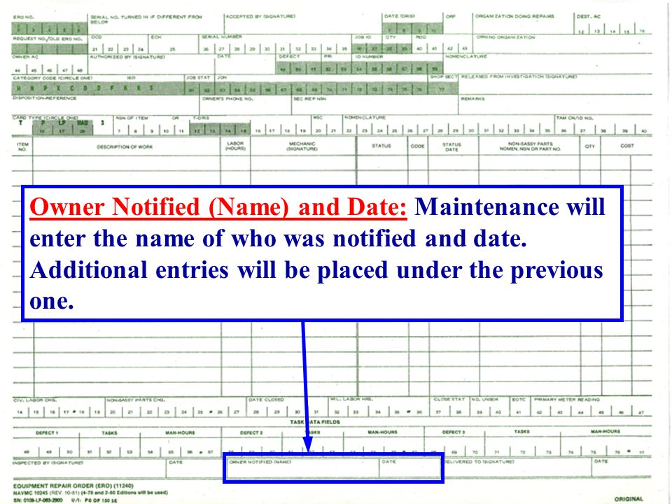 Owner Notified (Name) and Date: Maintenance will enter the name of who was notified and date.