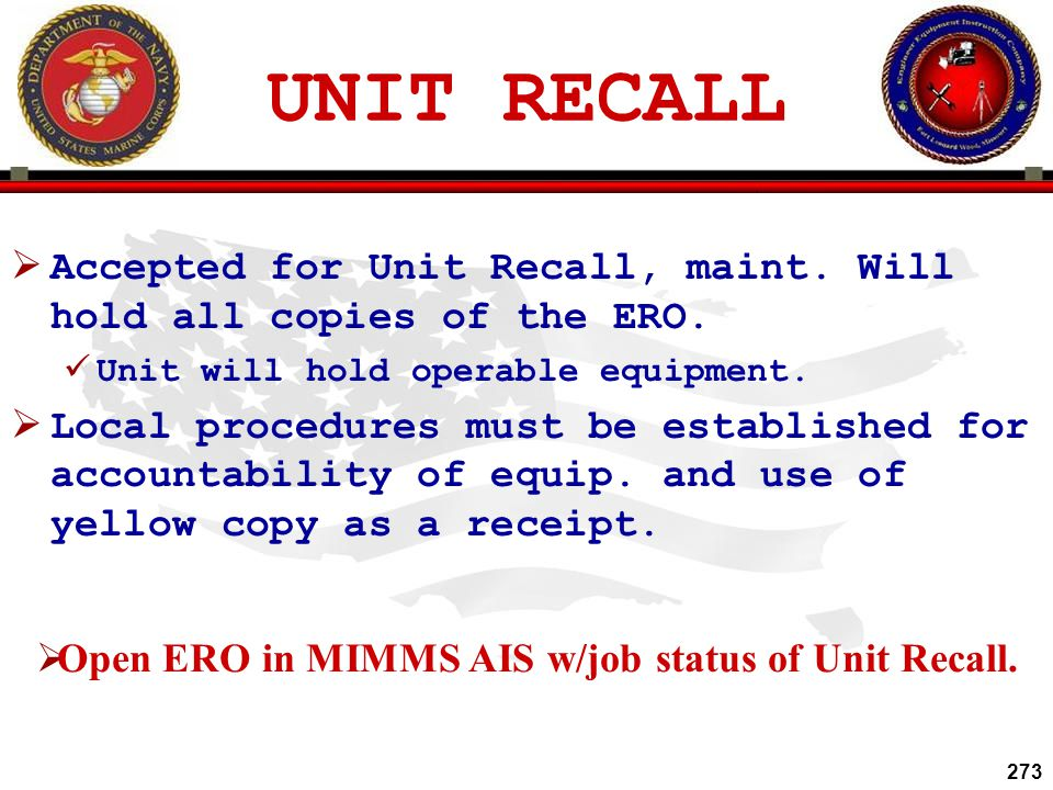 Open ERO in MIMMS AIS w/job status of Unit Recall.