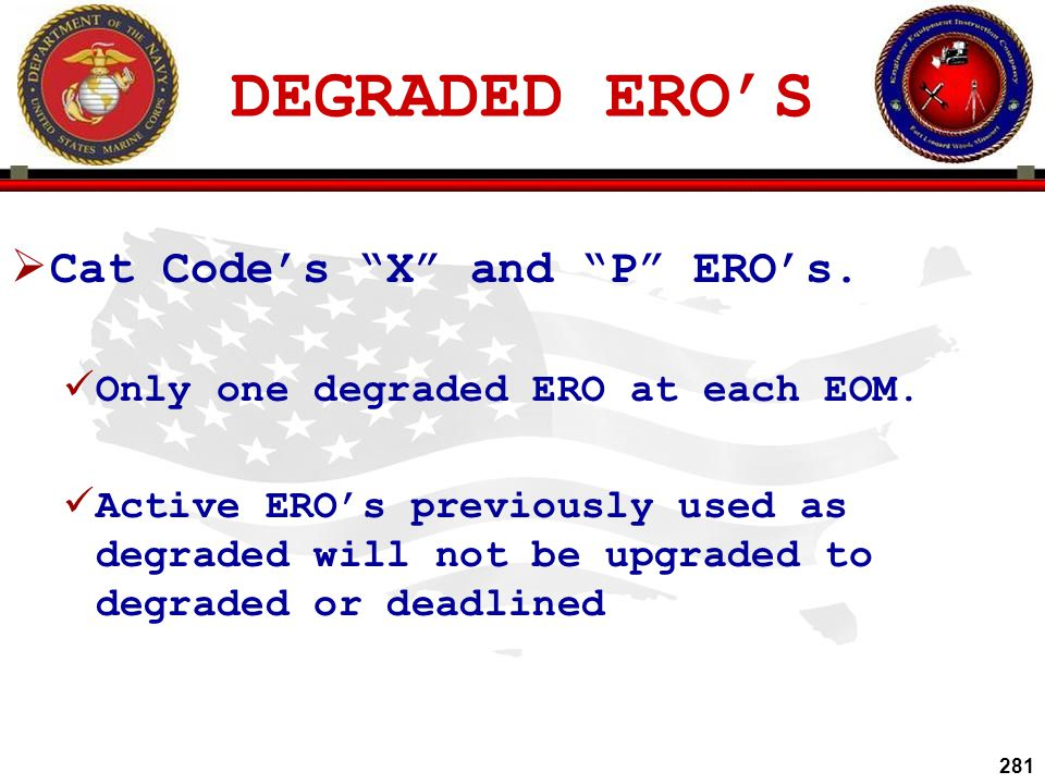 DEGRADED ERO'S Cat Code's X and P ERO's.
