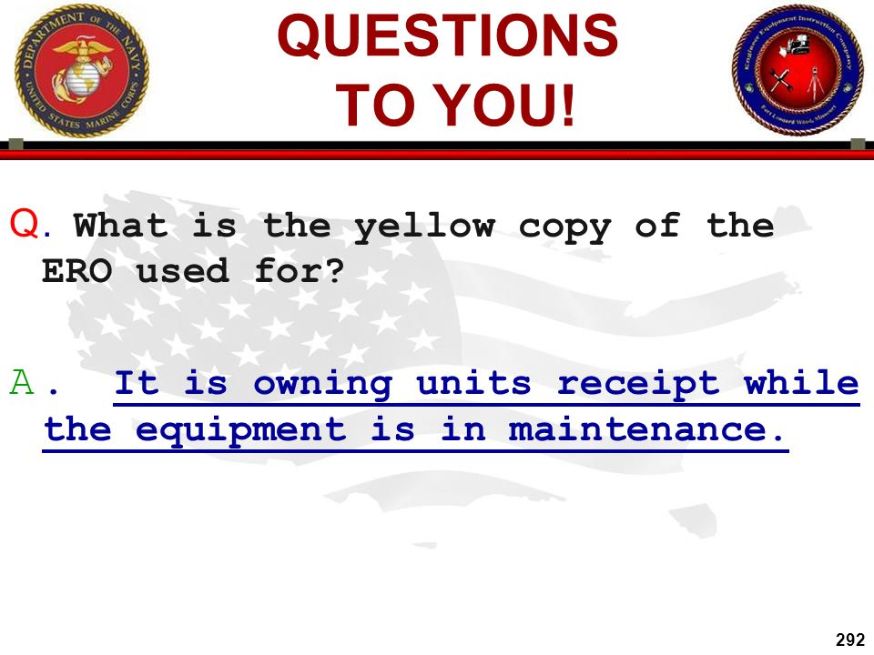 QUESTIONS TO YOU! . What is the yellow copy of the ERO used for