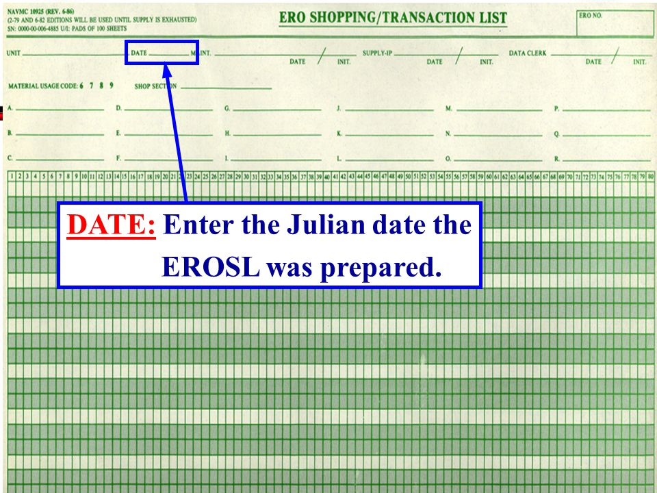 DATE: Enter the Julian date the