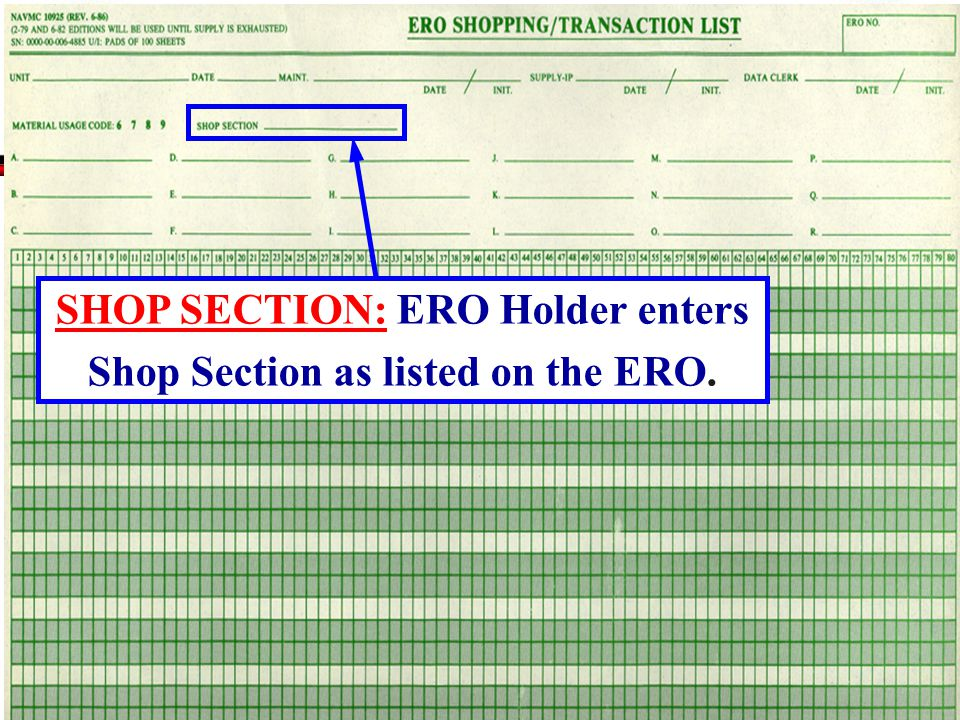 SHOP SECTION: ERO Holder enters Shop Section as listed on the ERO.