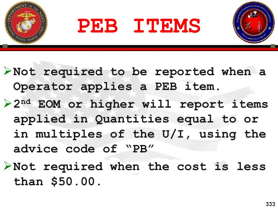PEB ITEMS Not required to be reported when a Operator applies a PEB item.