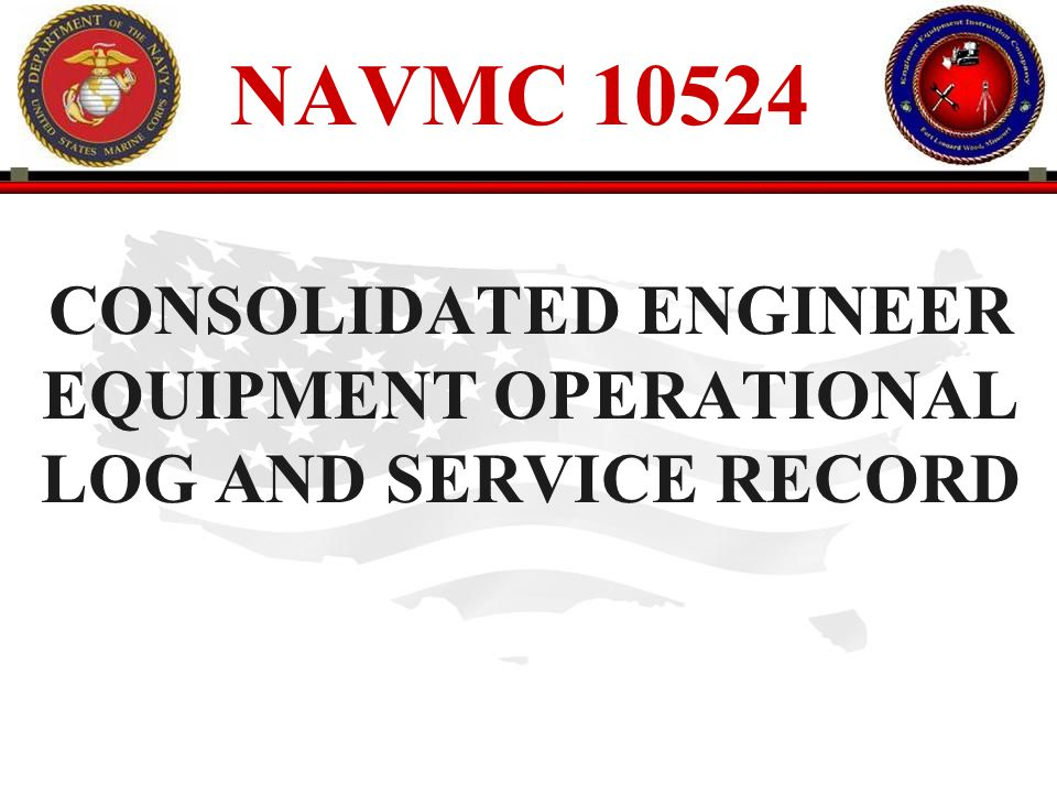 CONSOLIDATED ENGINEER EQUIPMENT OPERATIONAL LOG AND SERVICE RECORD