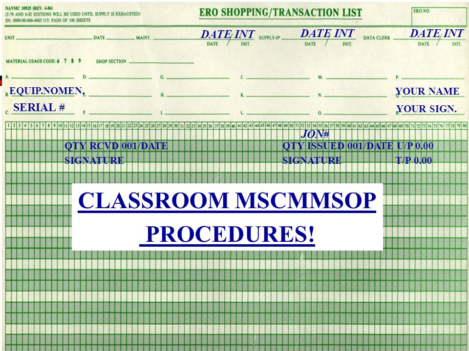 CLASSROOM MSCMMSOP PROCEDURES!