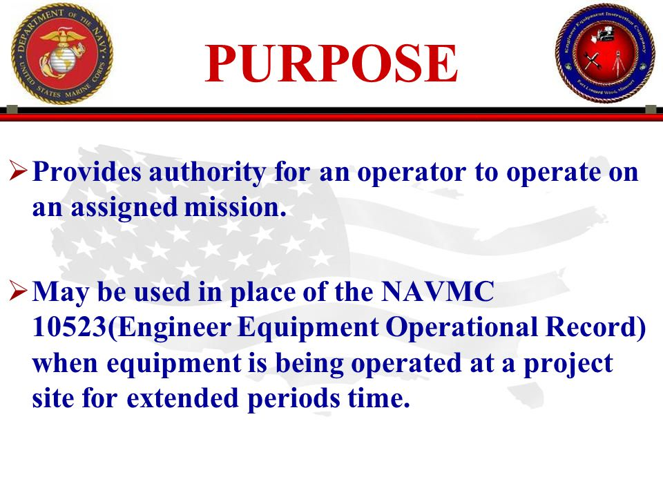 PURPOSE Provides authority for an operator to operate on an assigned mission.