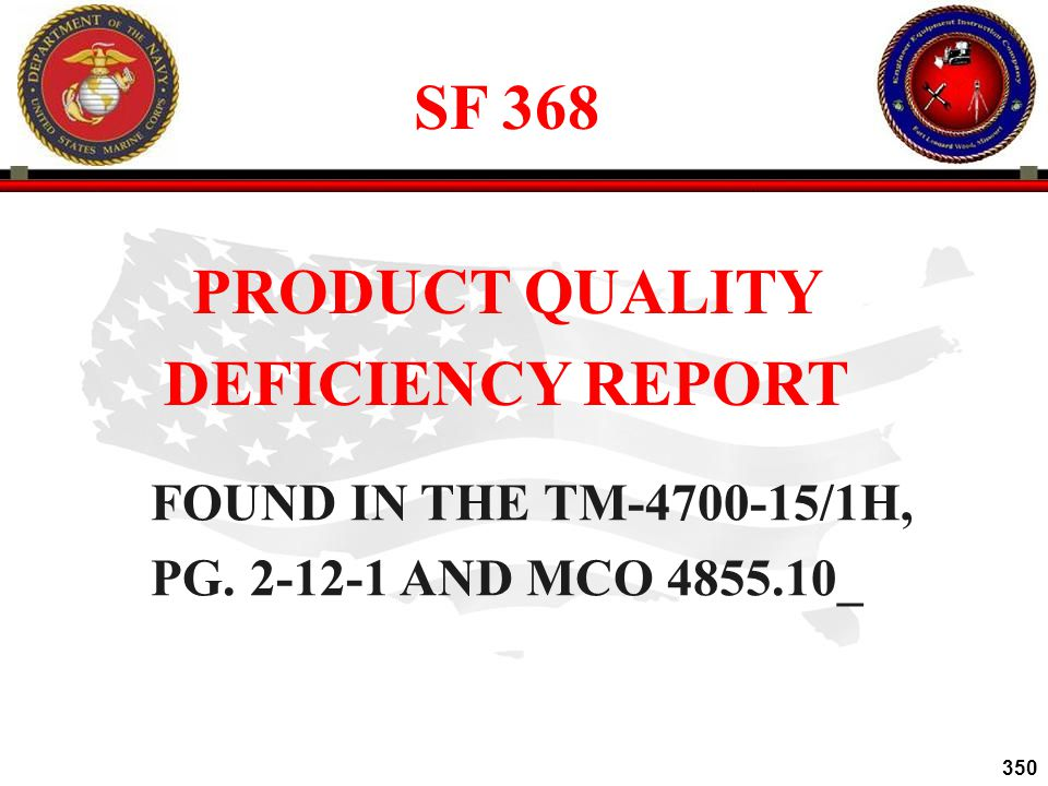 SF 368 PRODUCT QUALITY DEFICIENCY REPORT