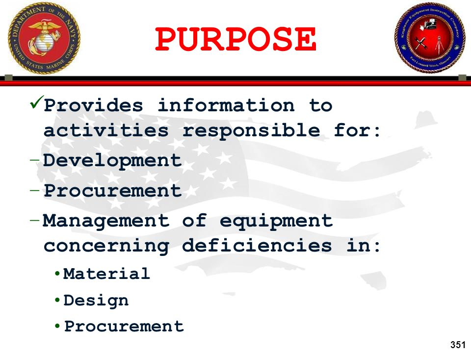 PURPOSE Provides information to activities responsible for: