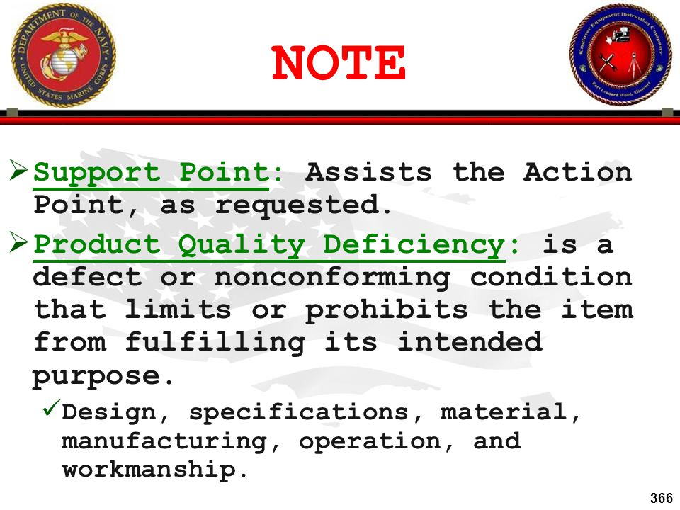 NOTE Support Point: Assists the Action Point, as requested.
