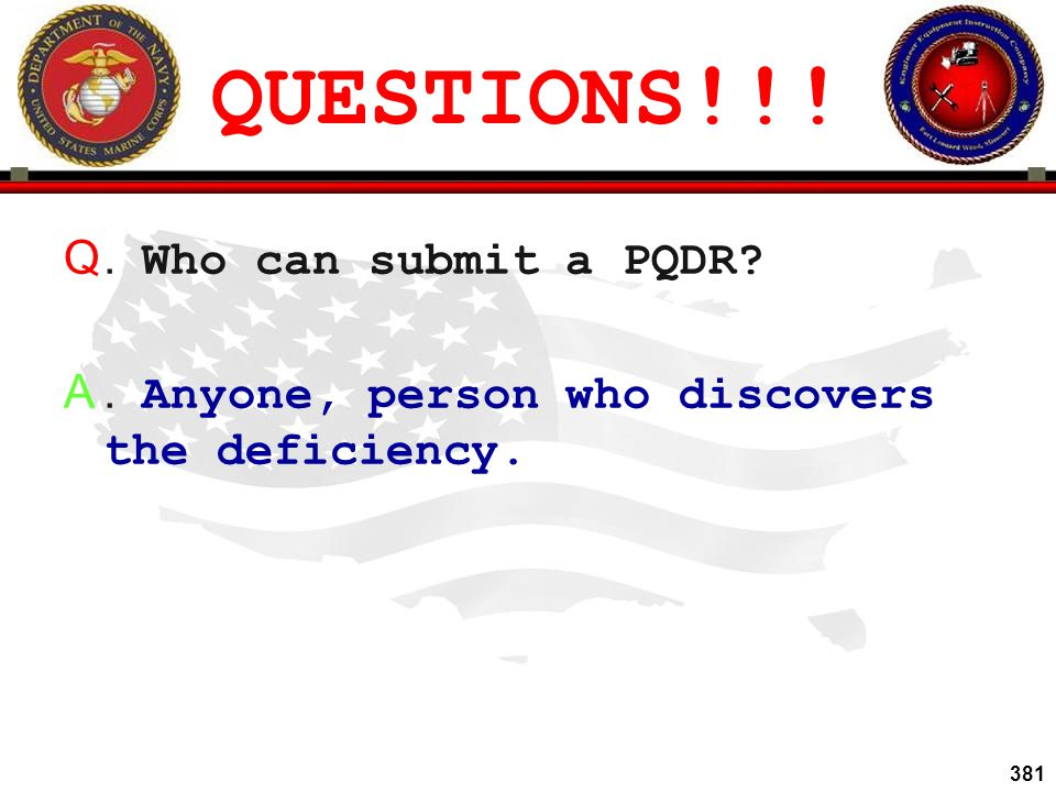 QUESTIONS!!! . Who can submit a PQDR