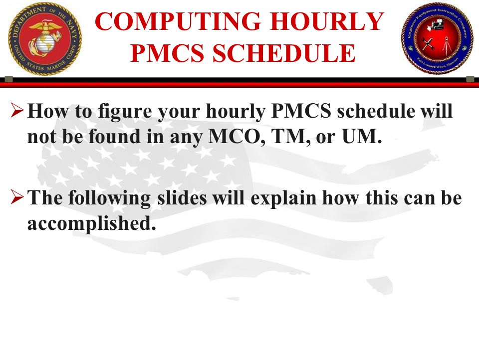 COMPUTING HOURLY PMCS SCHEDULE