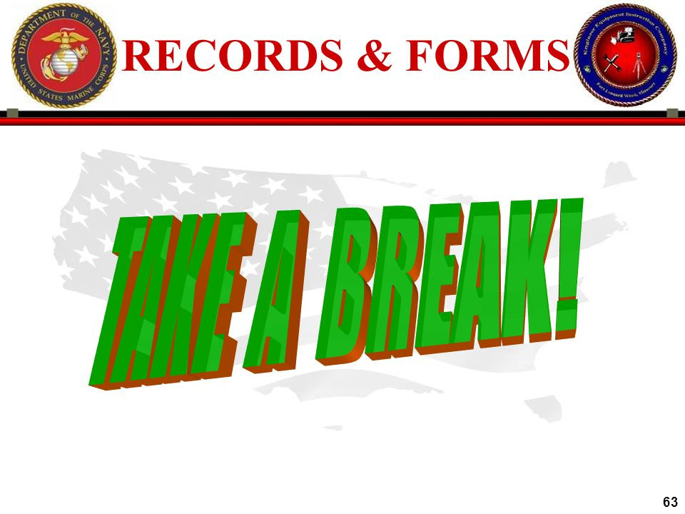 RECORDS & FORMS TAKE A BREAK!