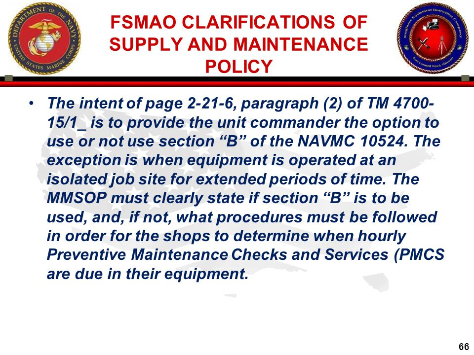 FSMAO CLARIFICATIONS OF SUPPLY AND MAINTENANCE POLICY