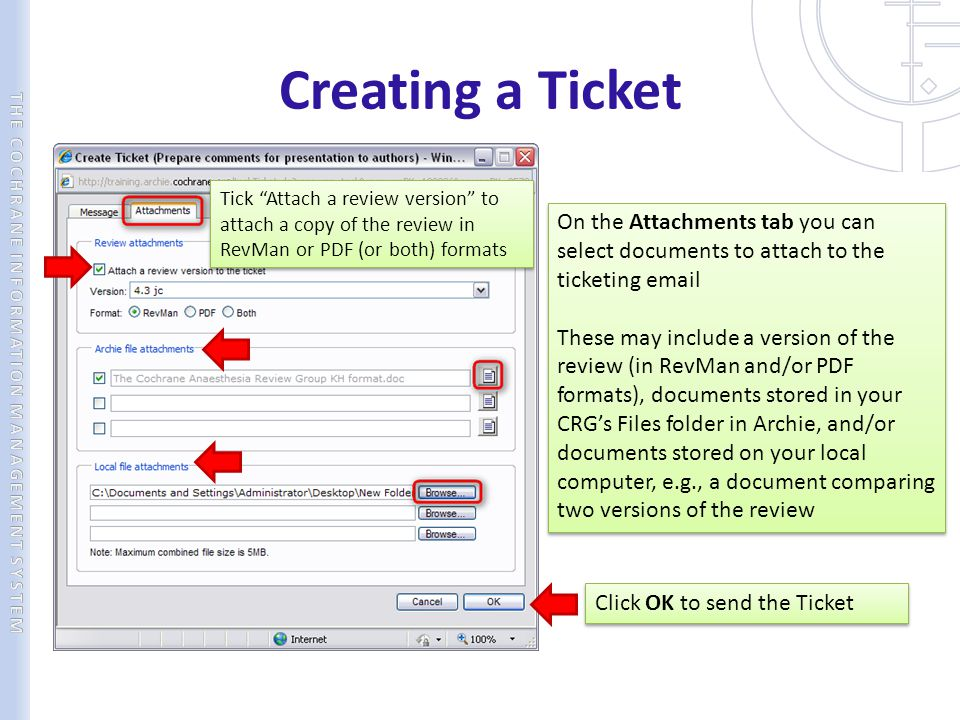 Creating a Ticket Tick Attach a review version to attach a copy of the review in RevMan or PDF (or both) formats.