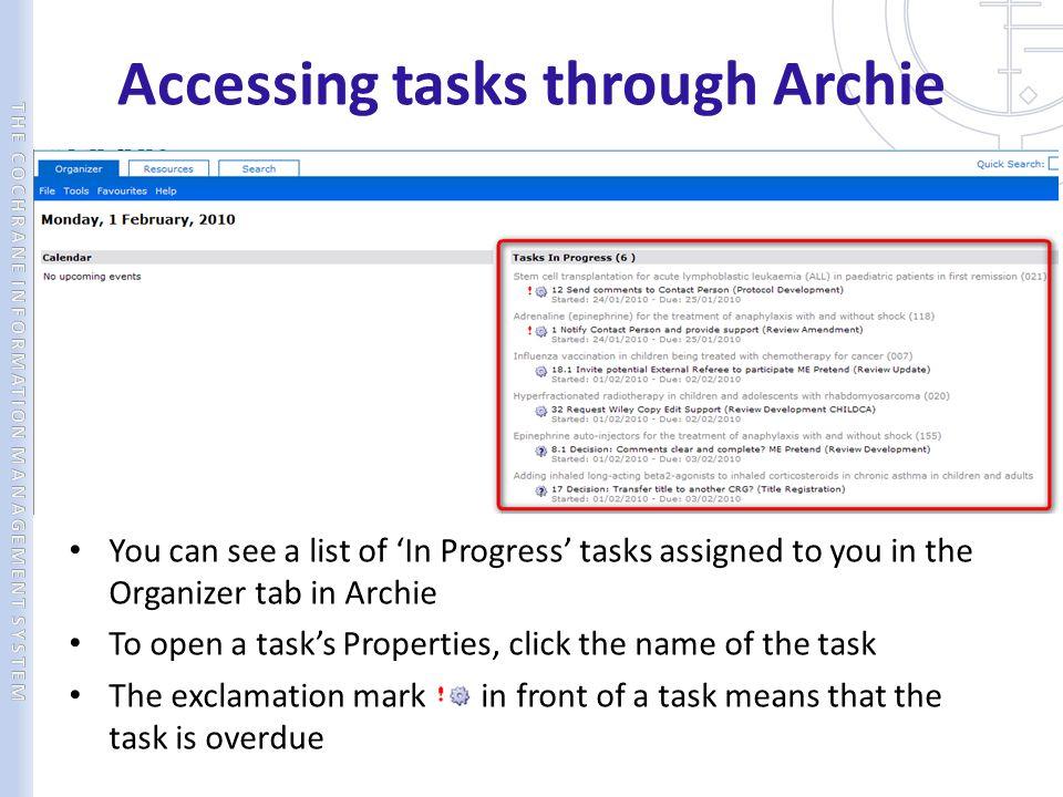 Accessing tasks through Archie