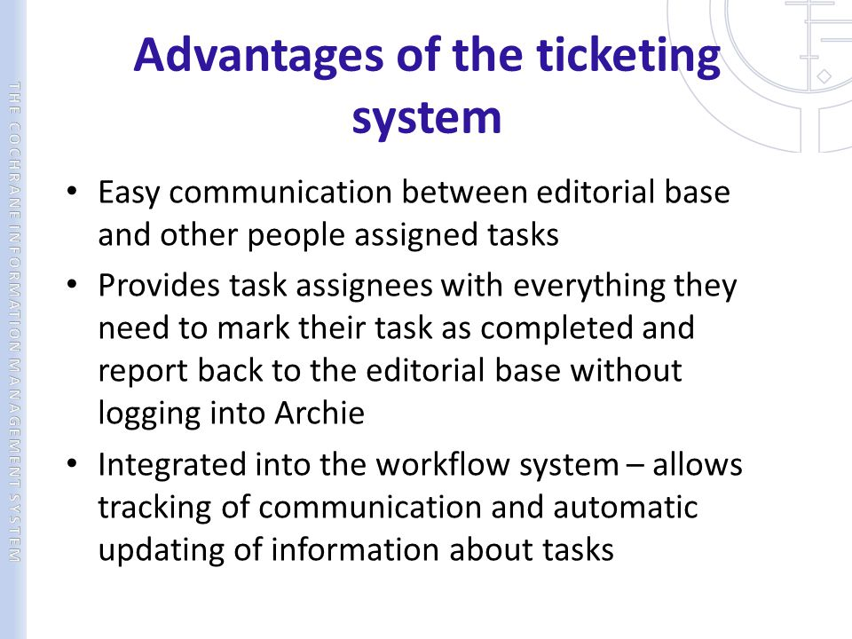 Advantages of the ticketing system