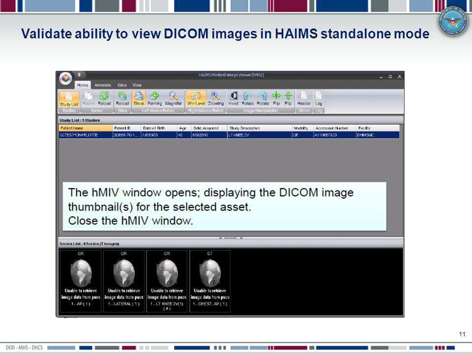 Validate ability to view DICOM images in HAIMS standalone mode