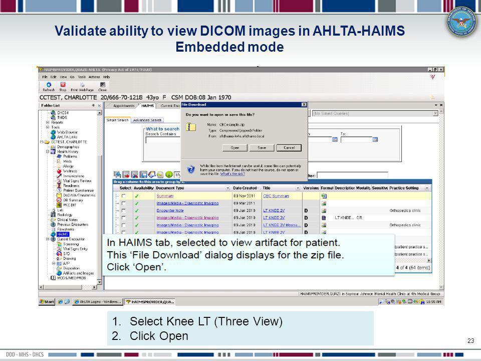 Validate ability to view DICOM images in AHLTA-HAIMS Embedded mode