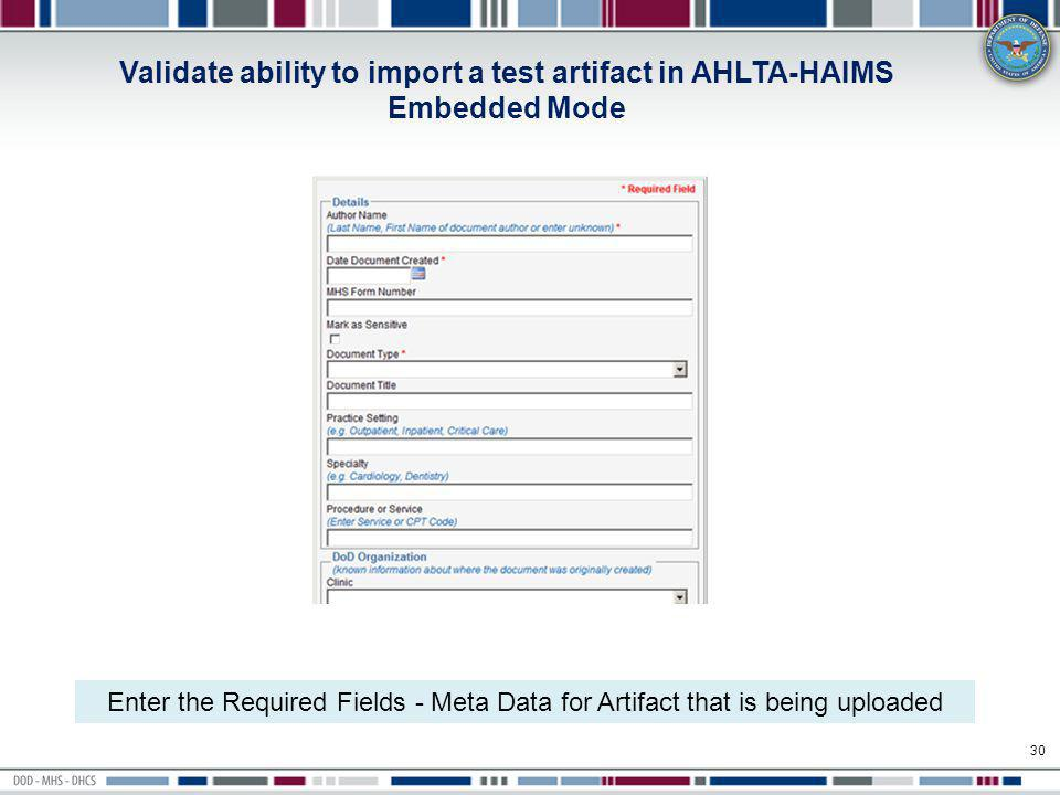 Validate ability to import a test artifact in AHLTA-HAIMS Embedded Mode
