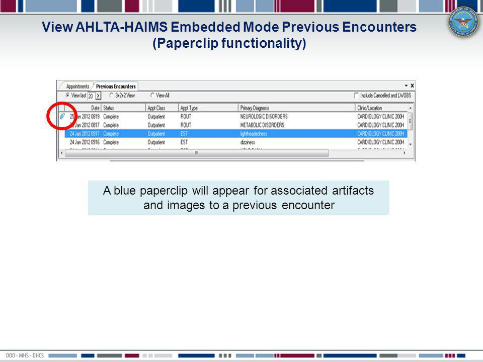 View AHLTA-HAIMS Embedded Mode Previous Encounters (Paperclip functionality)