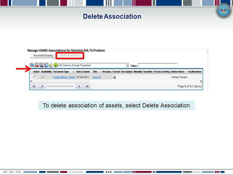 To delete association of assets, select Delete Association