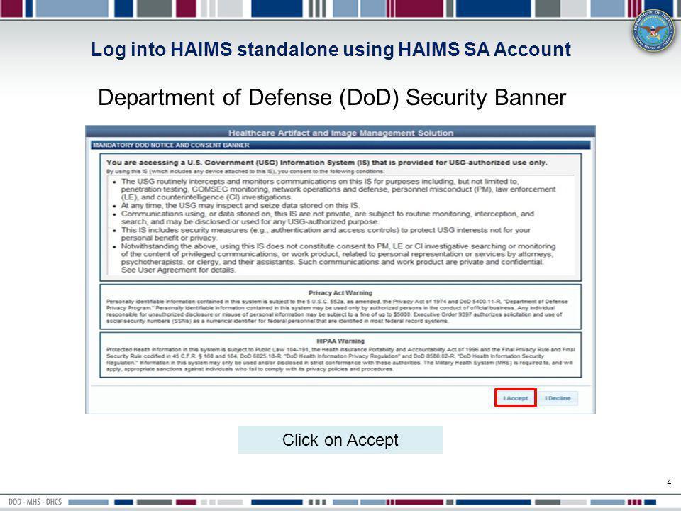 Log into HAIMS standalone using HAIMS SA Account