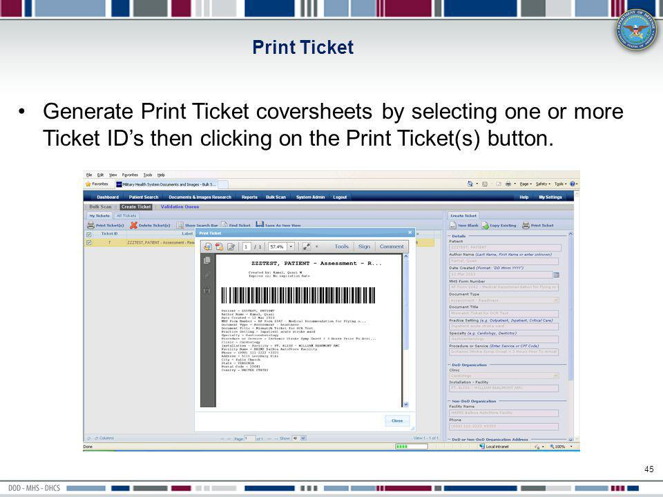Print Ticket Generate Print Ticket coversheets by selecting one or more Ticket ID's then clicking on the Print Ticket(s) button.