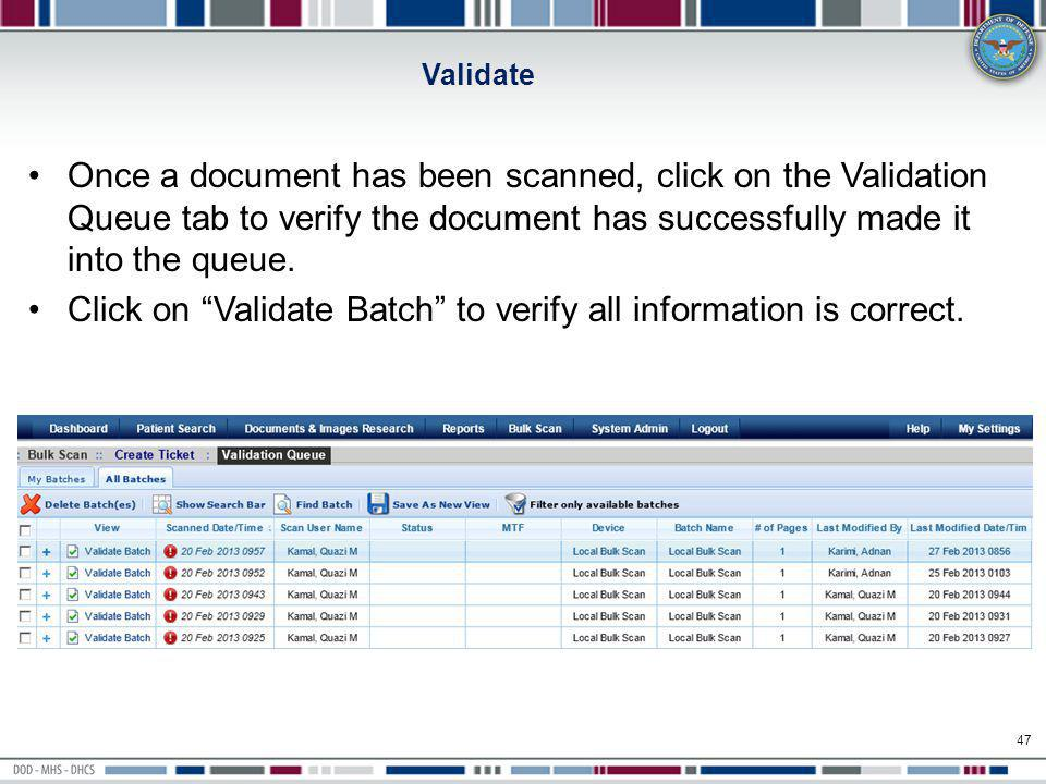 Click on Validate Batch to verify all information is correct.