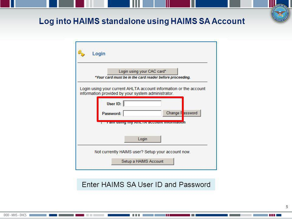 Log into HAIMS standalone using HAIMS SA Account