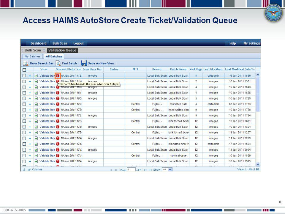 Access HAIMS AutoStore Create Ticket/Validation Queue