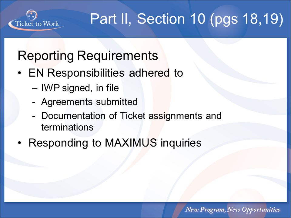 Part II, Section 10 (pgs 18,19) Reporting Requirements
