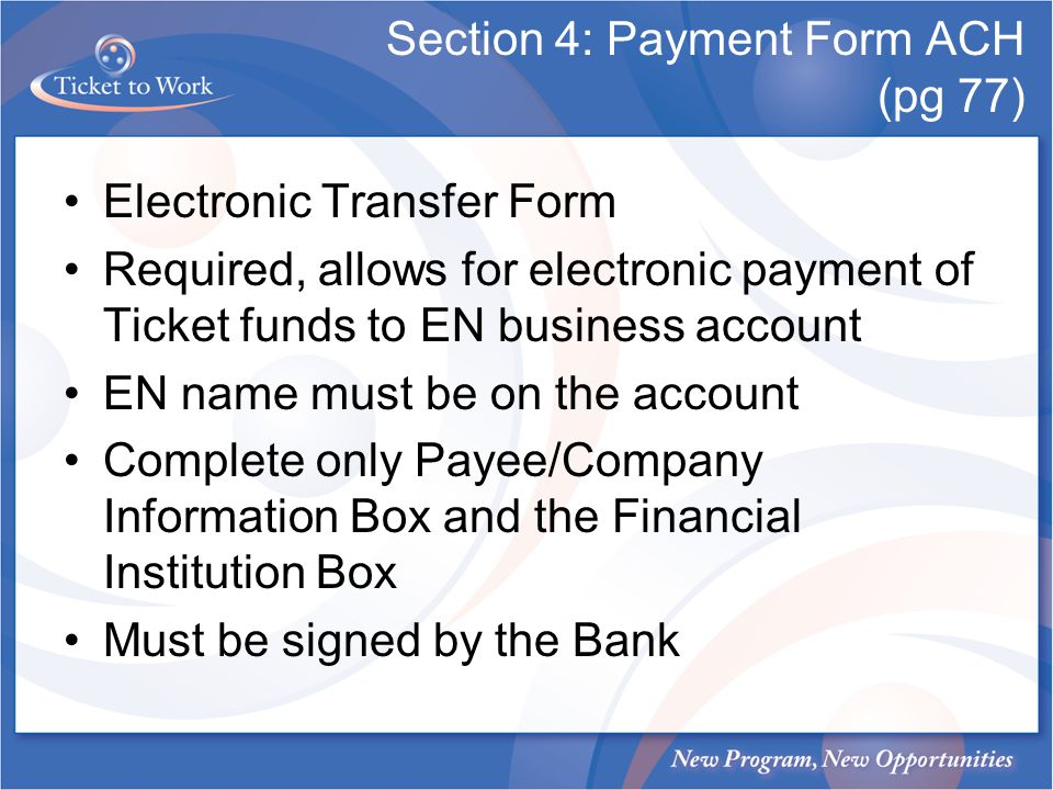 Section 4: Payment Form ACH (pg 77)